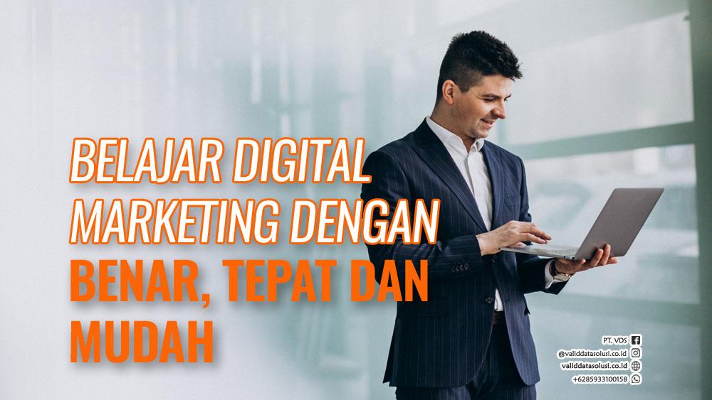 belajar-digital-marketing-dengan-benar-tepat-dan-mudah