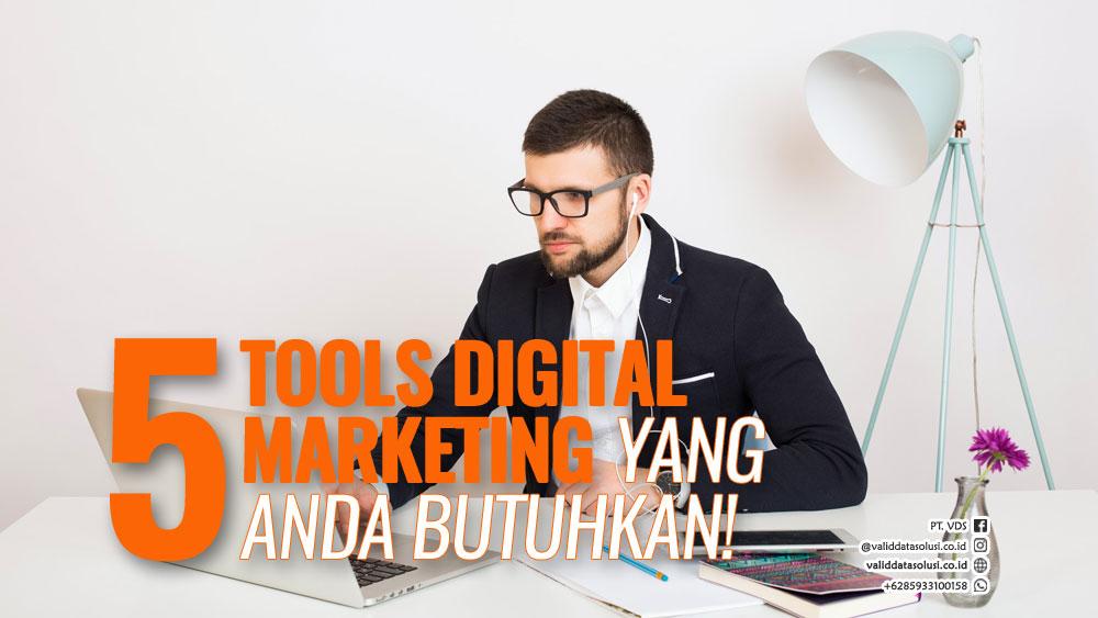 5-tools-digital-marketing-yang-anda-butuhkan